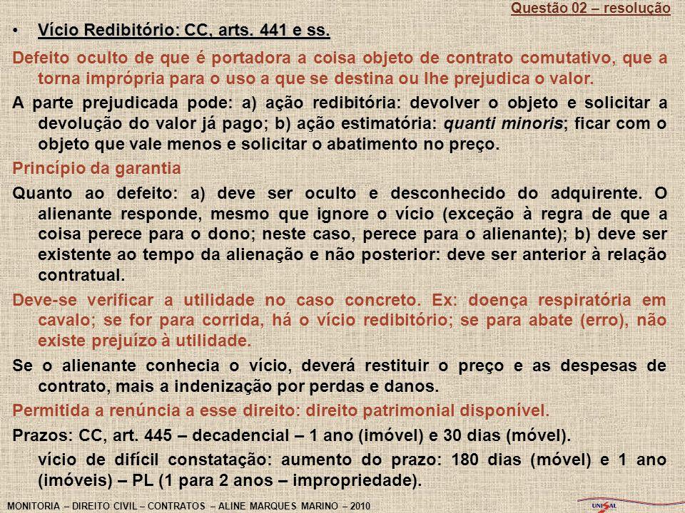 Vício Redibitório: CC, arts. 441 e ss.