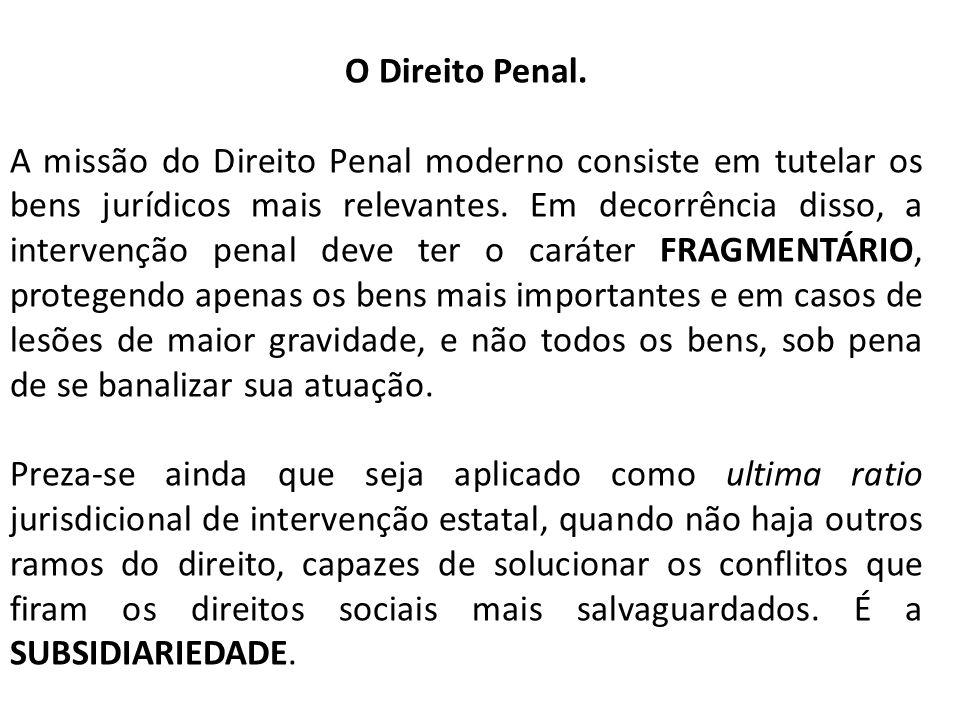 O Direito Penal.