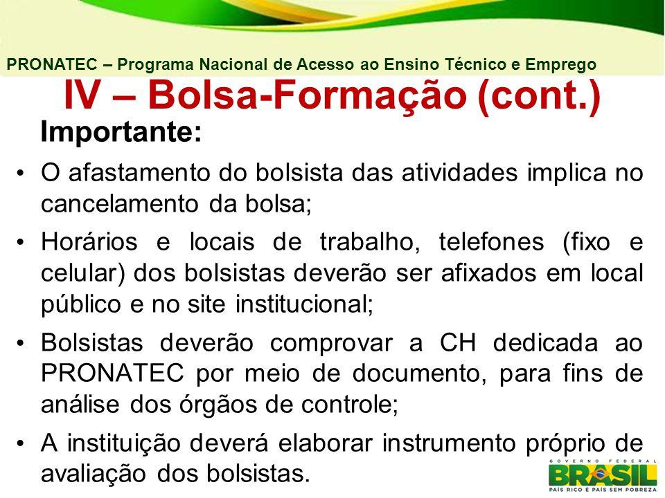 IV – Bolsa-Formação (cont.)