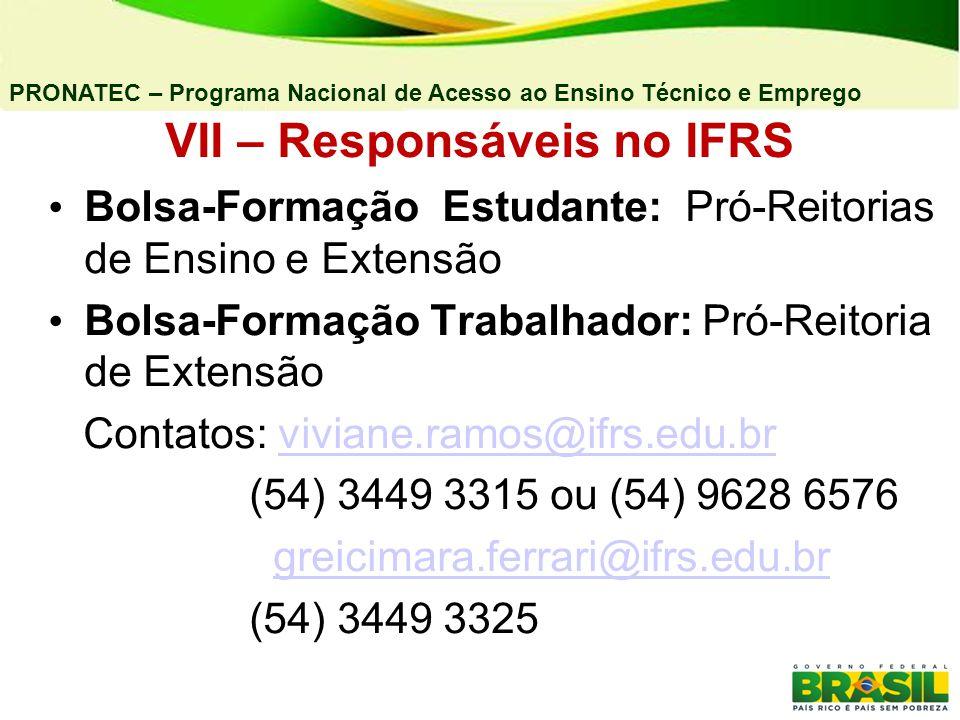 VII – Responsáveis no IFRS