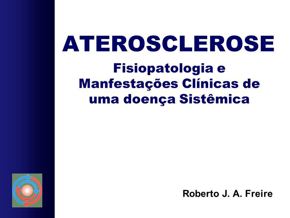 Fisiopatologia e Manfestações Clínicas de uma doença Sistêmica