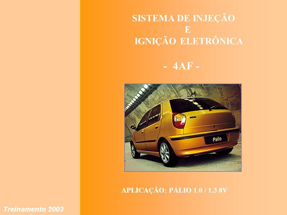- 4AF - SISTEMA DE INJEÇÃO E IGNIÇÃO ELETRÔNICA