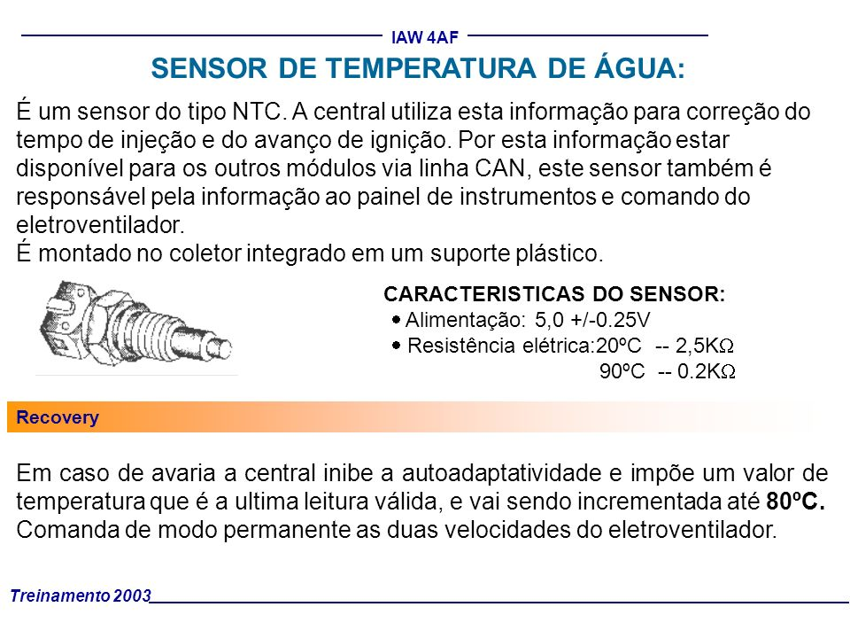 SENSOR DE TEMPERATURA DE ÁGUA: