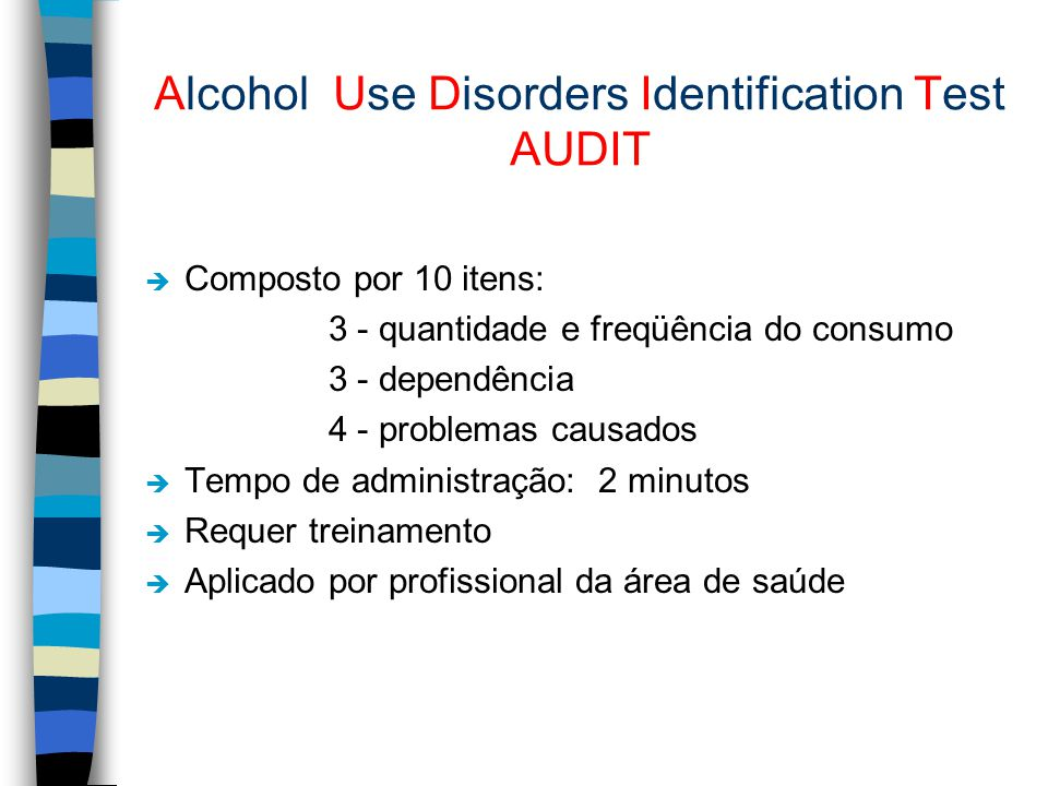 Alcohol Use Disorders Identification Test AUDIT