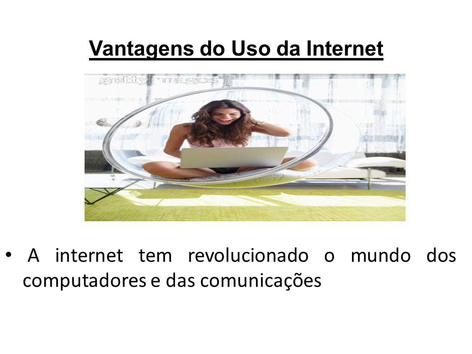 Vantagens do Uso da Internet