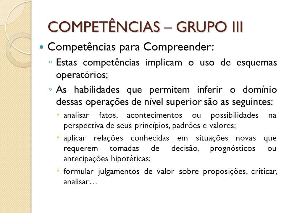 COMPETÊNCIAS – GRUPO III