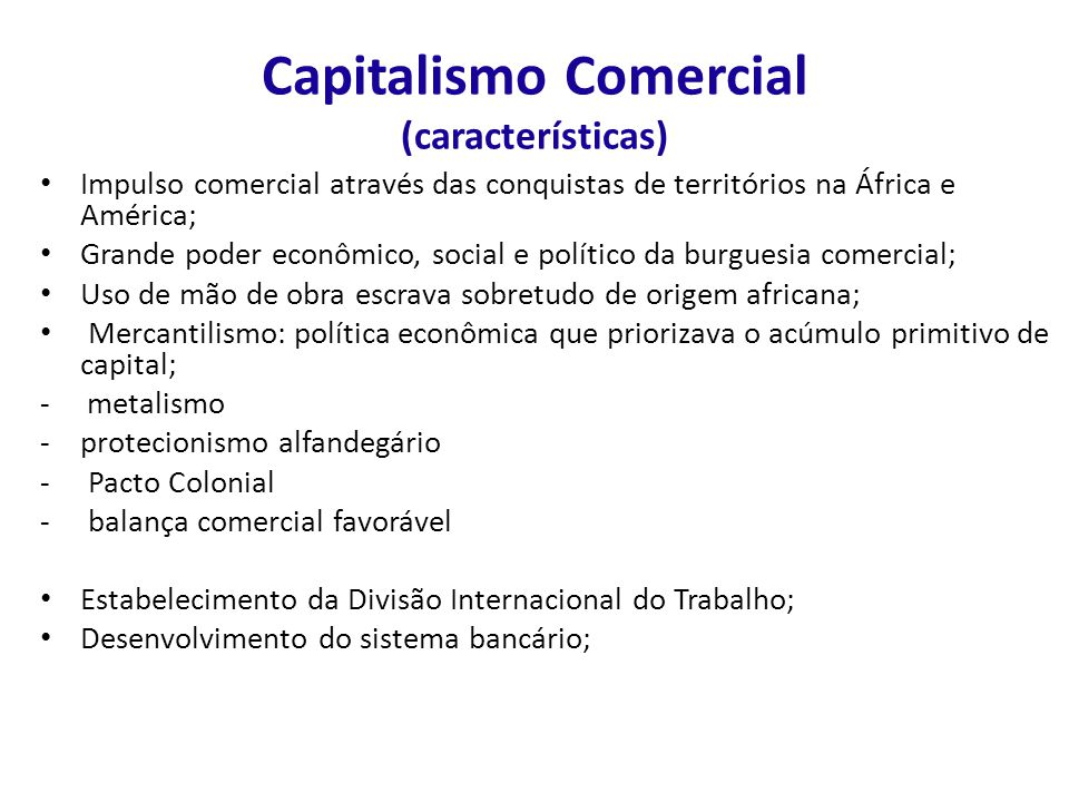 Capitalismo Comercial (características)