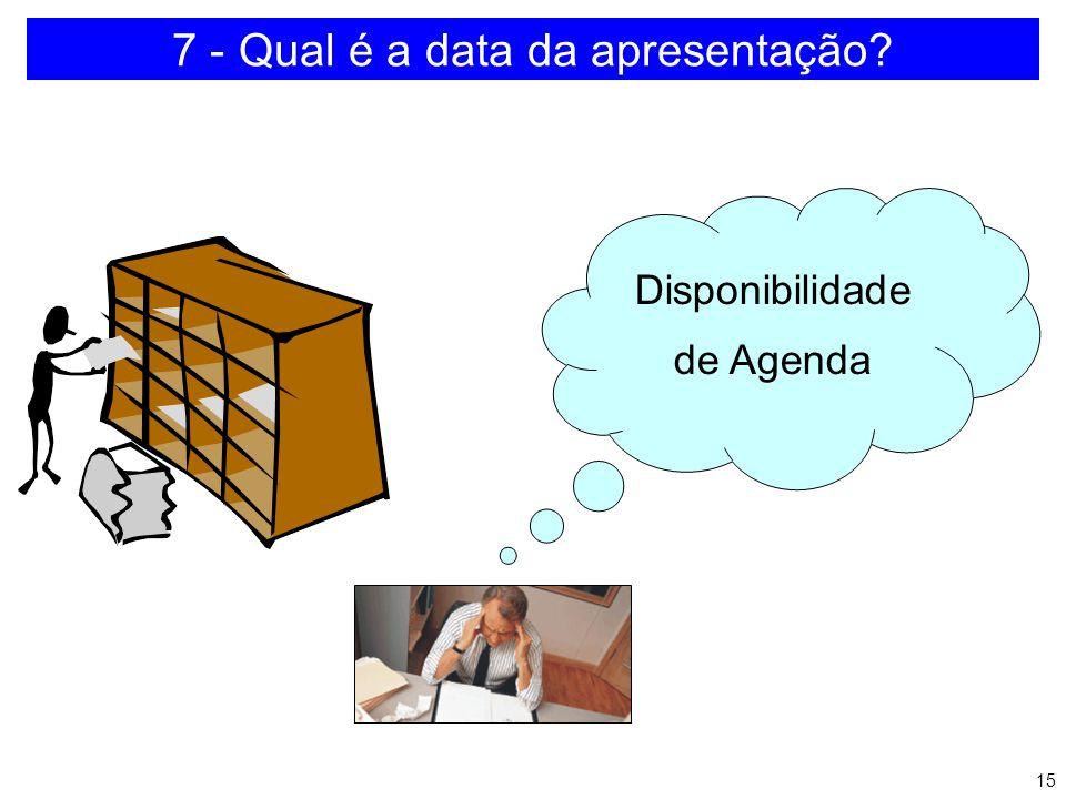 7 - Qual é a data da apresentação