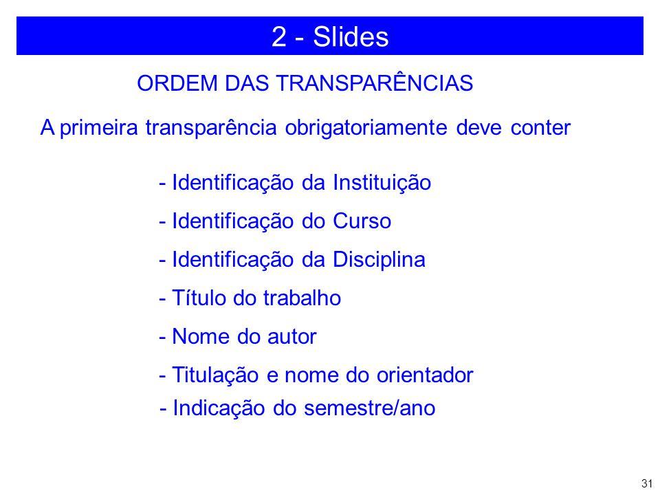 2 - Slides ORDEM DAS TRANSPARÊNCIAS