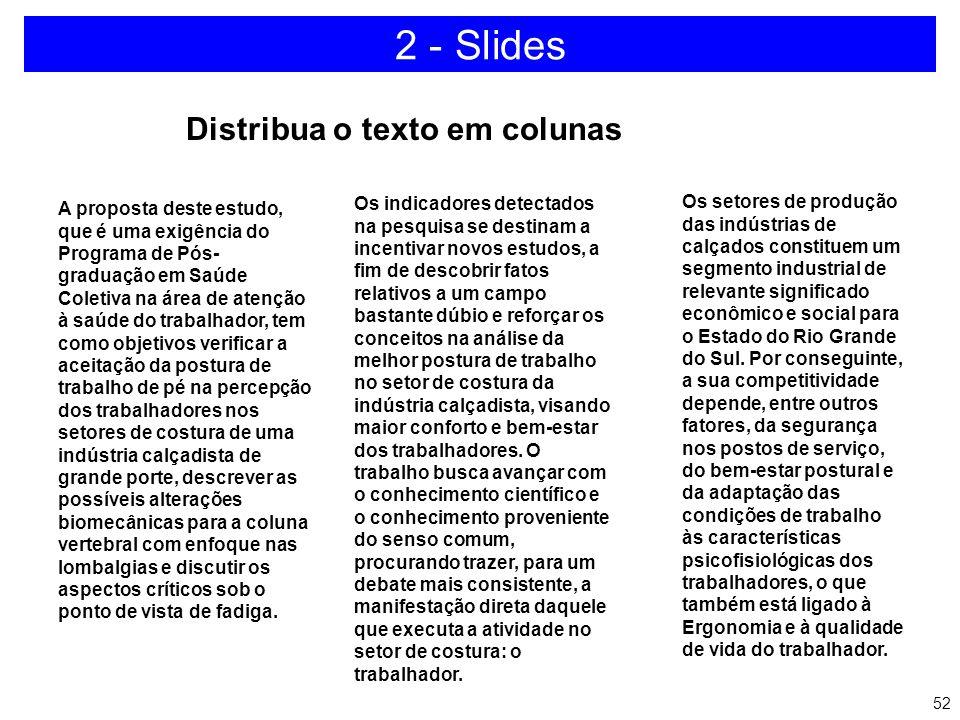 2 - Slides Distribua o texto em colunas
