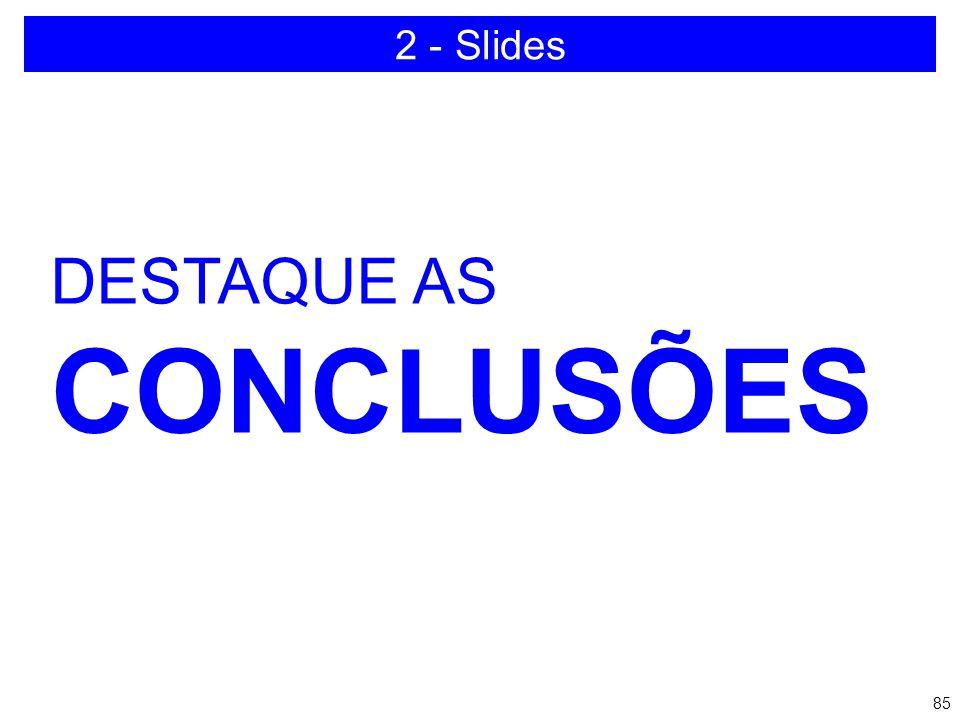 2 - Slides DESTAQUE AS CONCLUSÕES