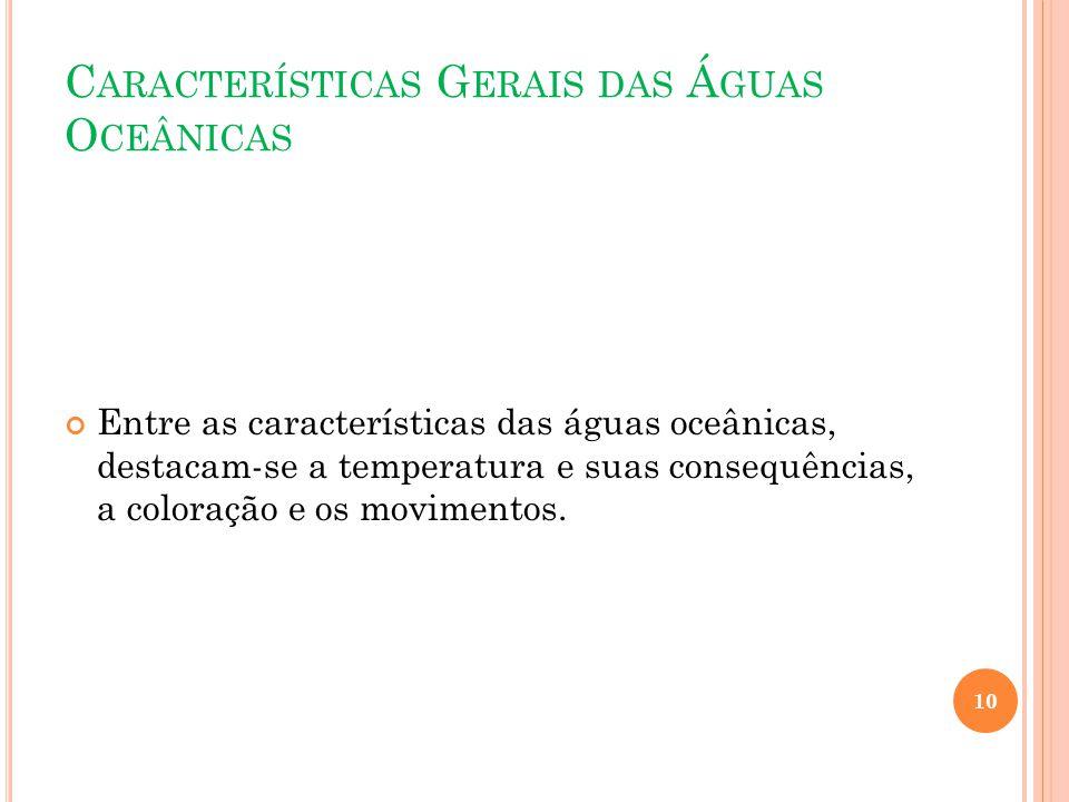 Características Gerais das Águas Oceânicas