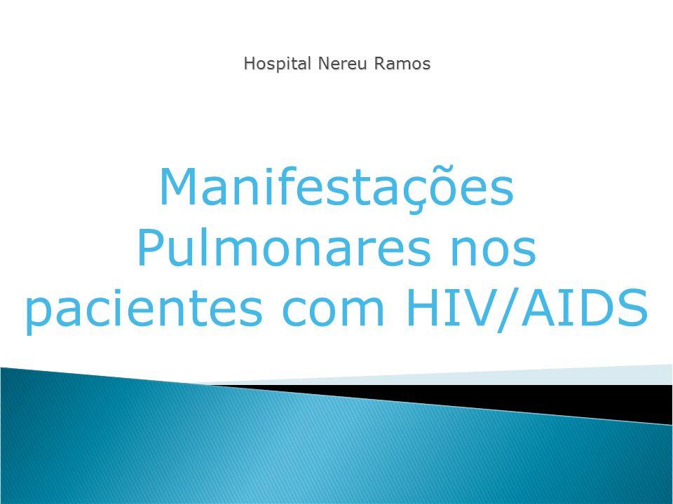 Manifestações Pulmonares nos pacientes com HIV/AIDS