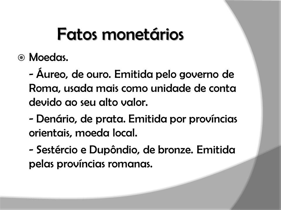 Fatos monetários Moedas.