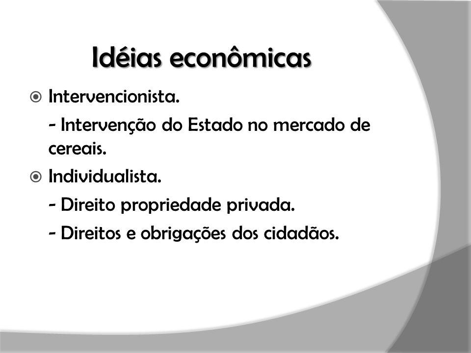 Idéias econômicas Intervencionista.