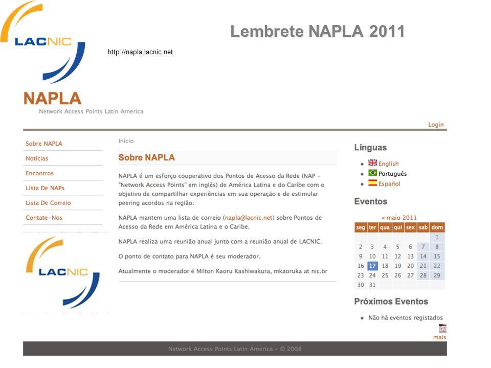 Lembrete NAPLA 2011 http://napla.lacnic.net