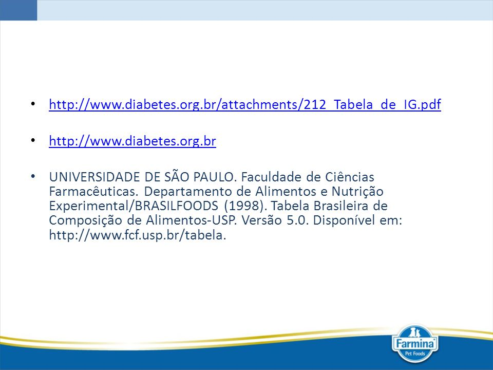 http://www.diabetes.org.br/attachments/212_Tabela_de_IG.pdf http://www.diabetes.org.br.