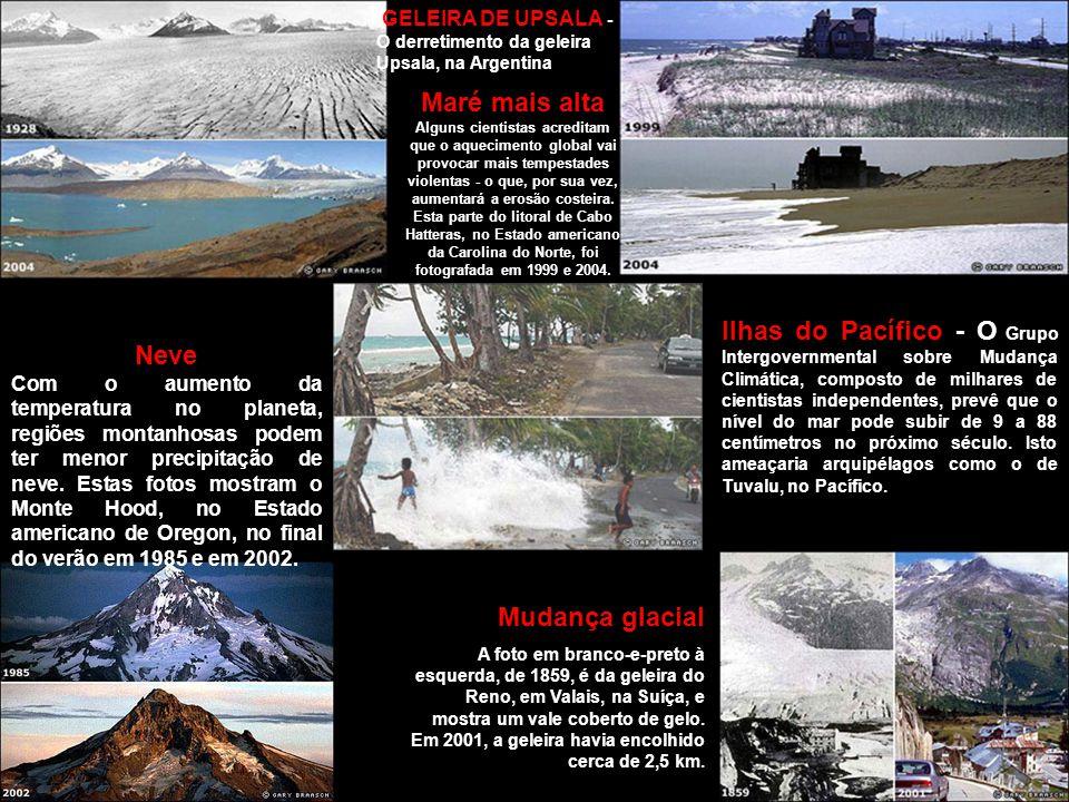 GELEIRA DE UPSALA - O derretimento da geleira Upsala, na Argentina