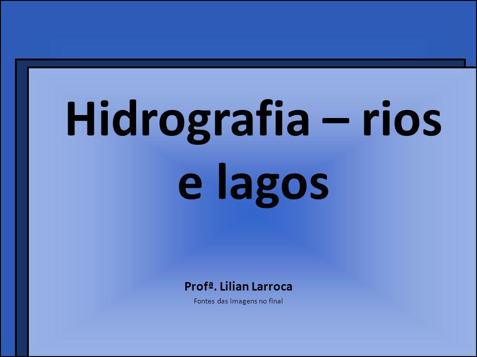 Hidrografia – rios e lagos