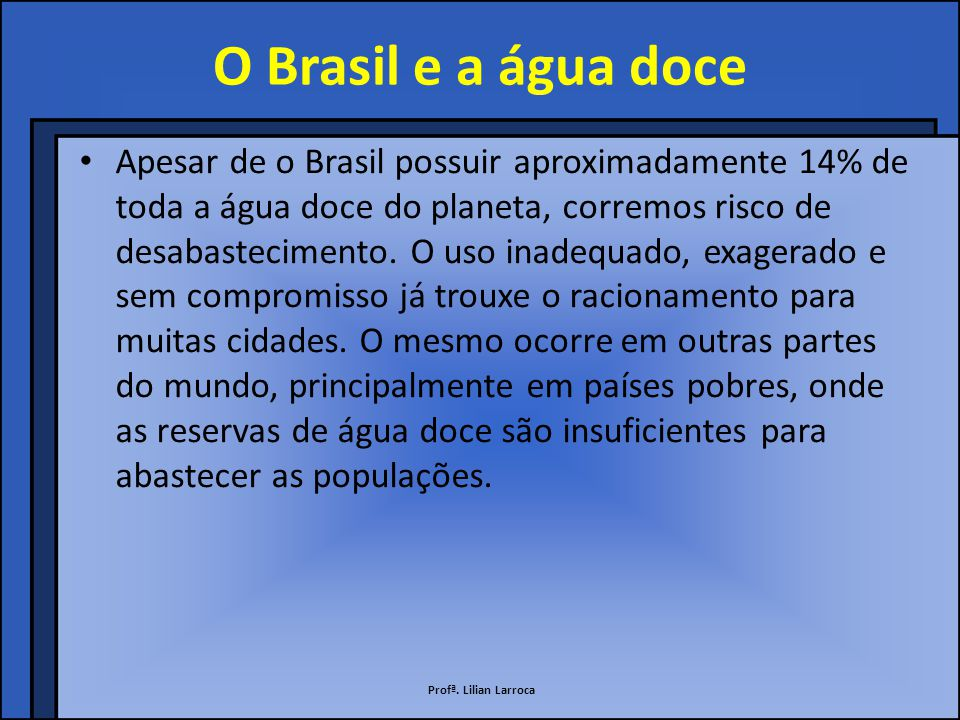 O Brasil e a água doce