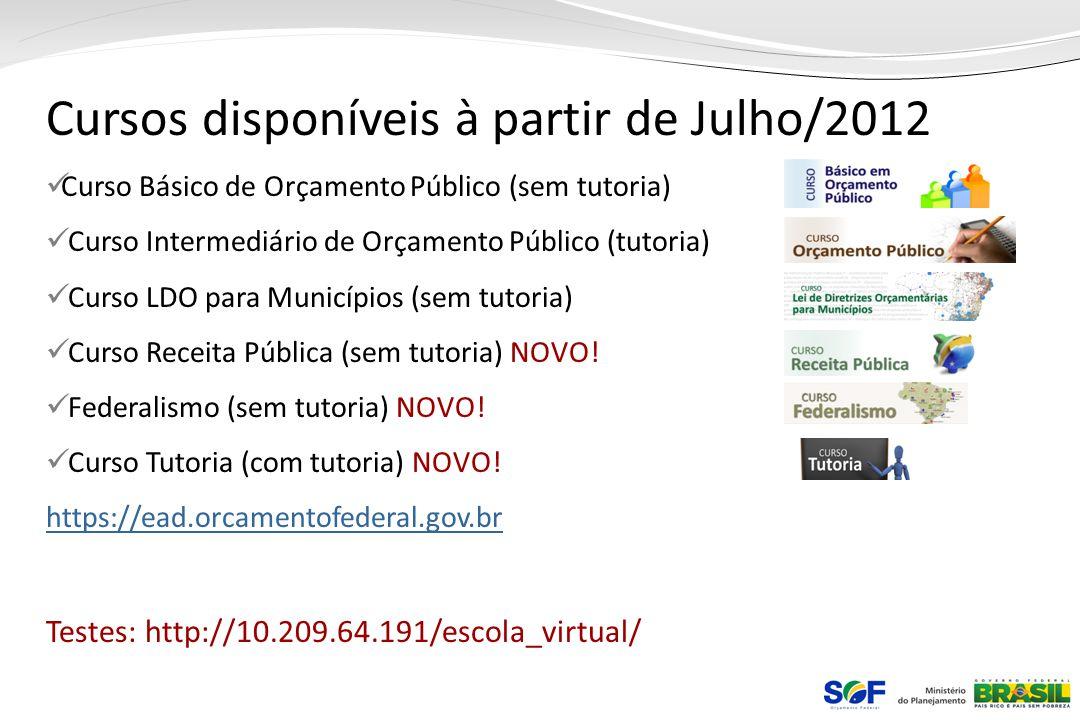 Cursos disponíveis à partir de Julho/2012