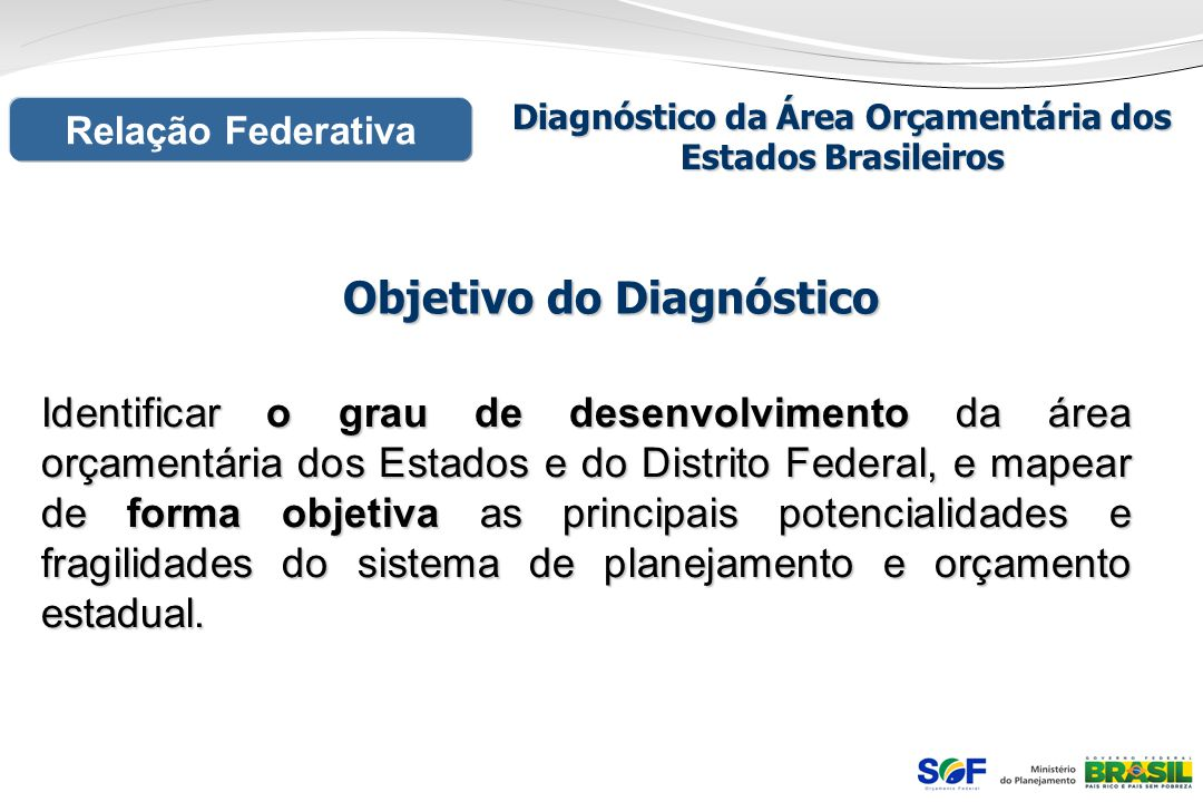 Objetivo do Diagnóstico