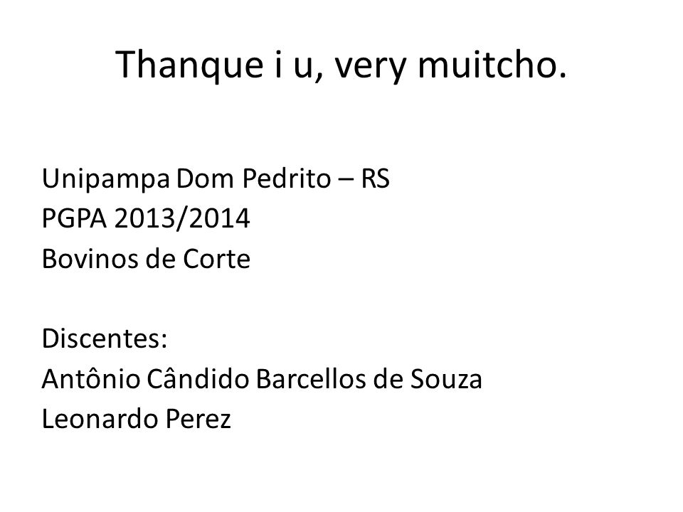 Thanque i u, very muitcho.