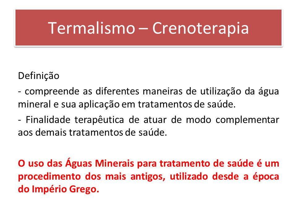 Termalismo – Crenoterapia