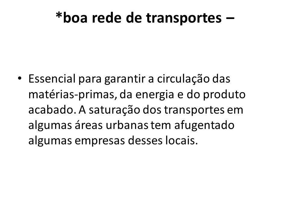 *boa rede de transportes –
