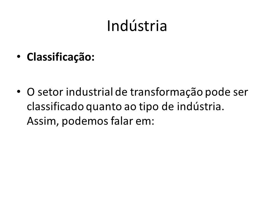 Indústria Classificação:
