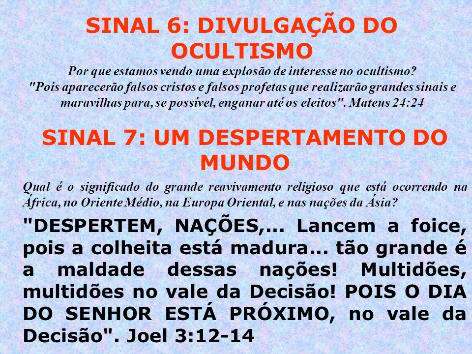 SINAL 7: UM DESPERTAMENTO DO MUNDO