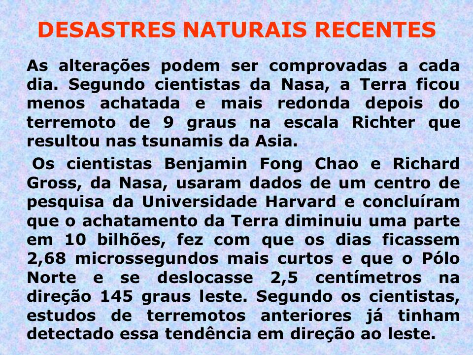 DESASTRES NATURAIS RECENTES