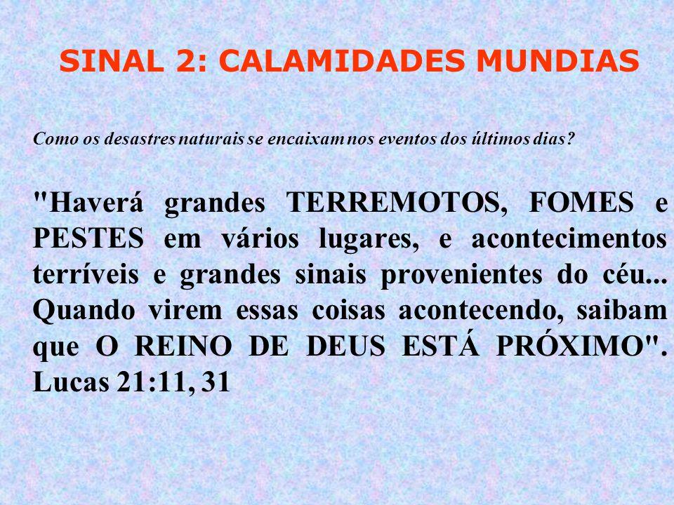 SINAL 2: CALAMIDADES MUNDIAS