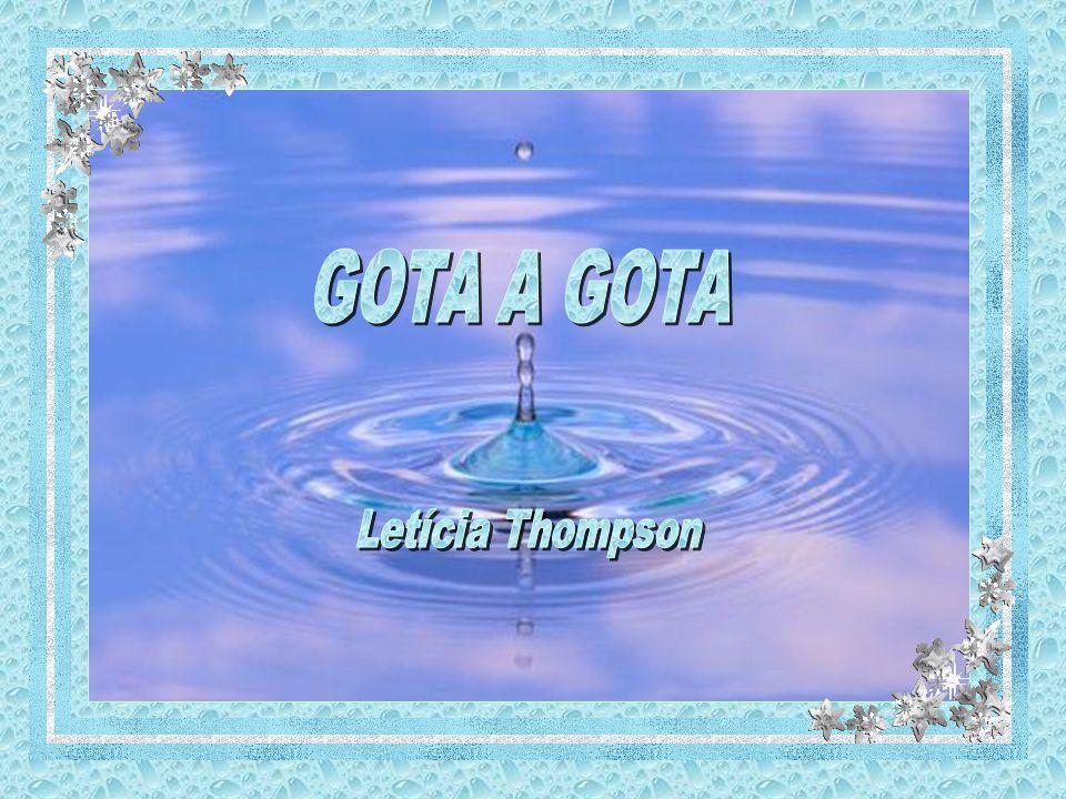 GOTA A GOTA Letícia Thompson