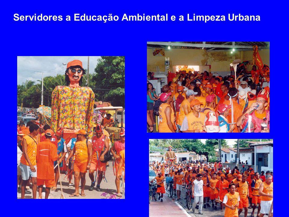 Servidores a Educação Ambiental e a Limpeza Urbana