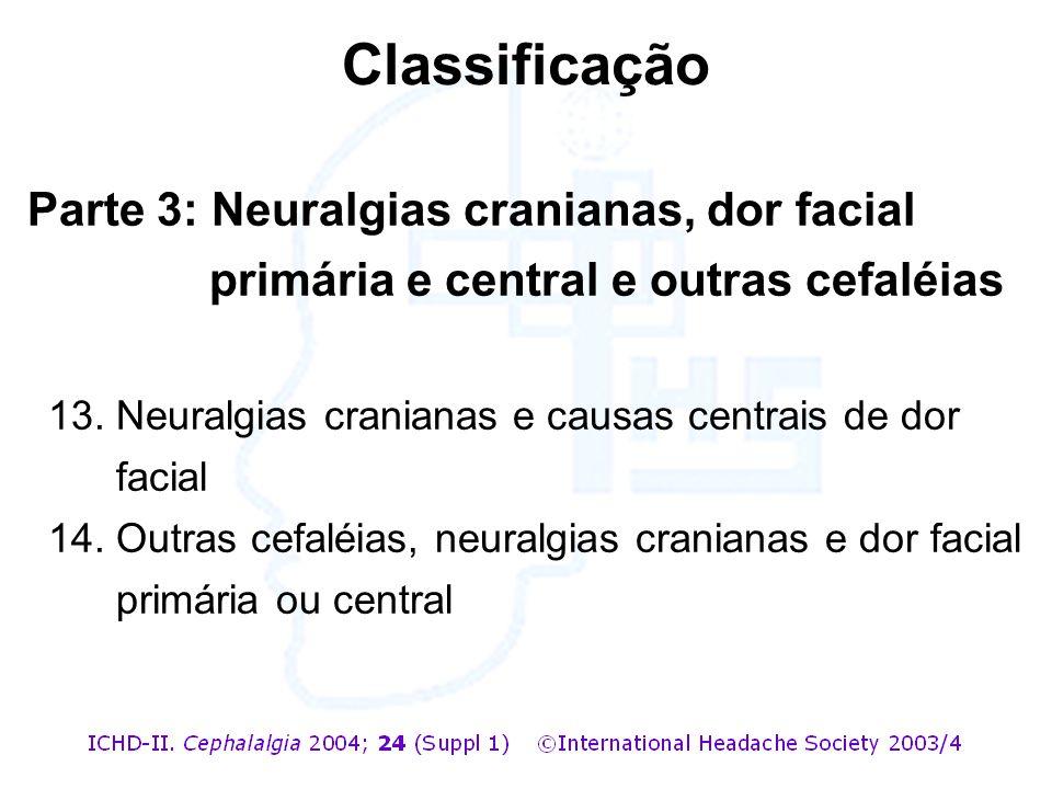 Classificação Parte 3: Neuralgias cranianas, dor facial