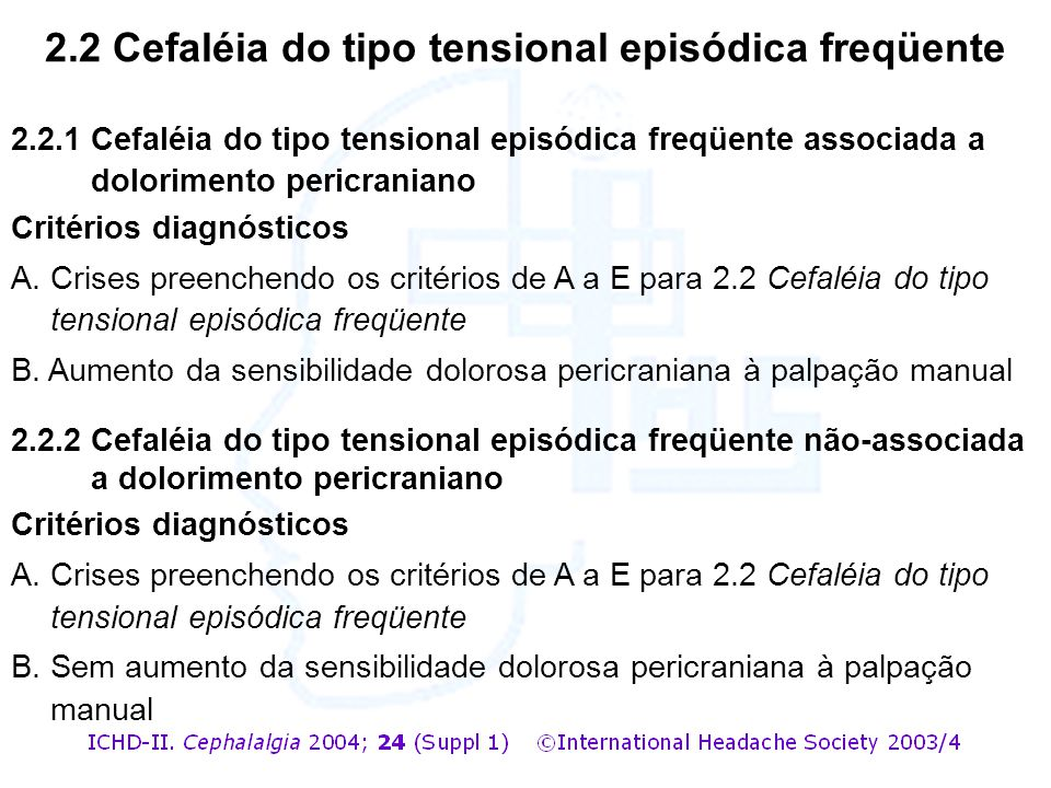 2.2 Cefaléia do tipo tensional episódica freqüente