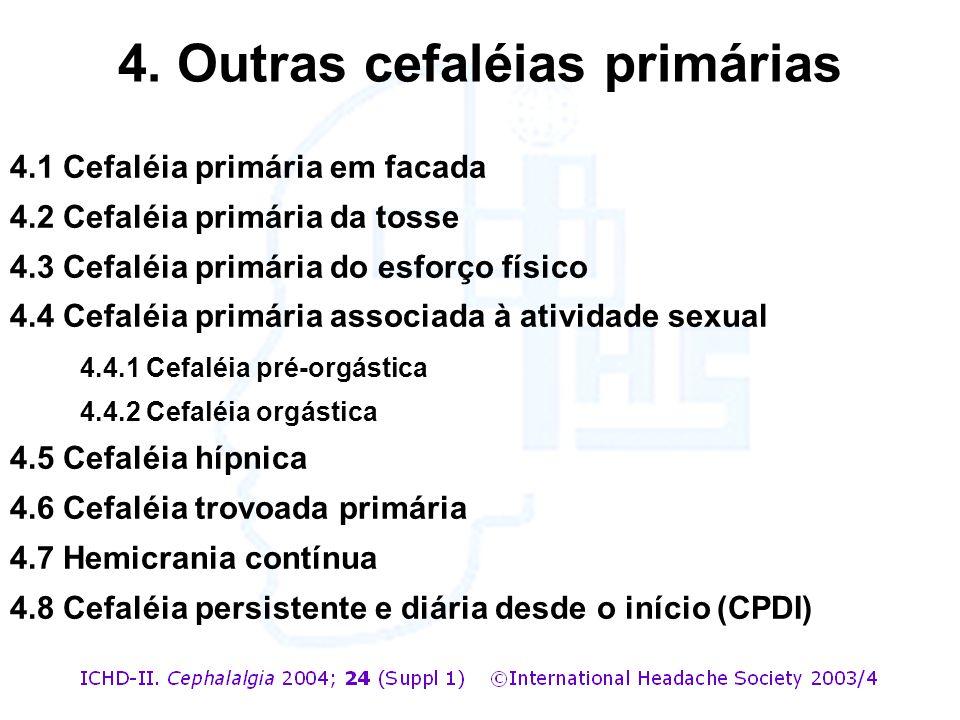 4. Outras cefaléias primárias