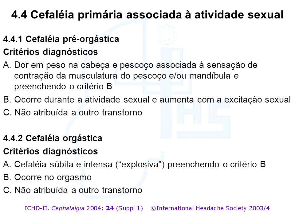 4.4 Cefaléia primária associada à atividade sexual