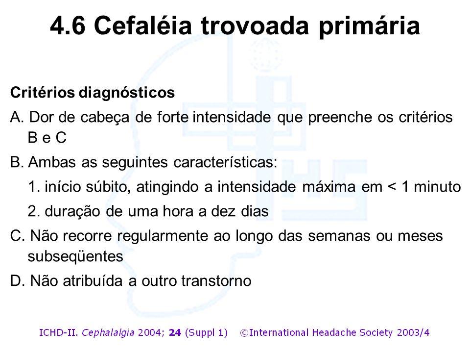 4.6 Cefaléia trovoada primária