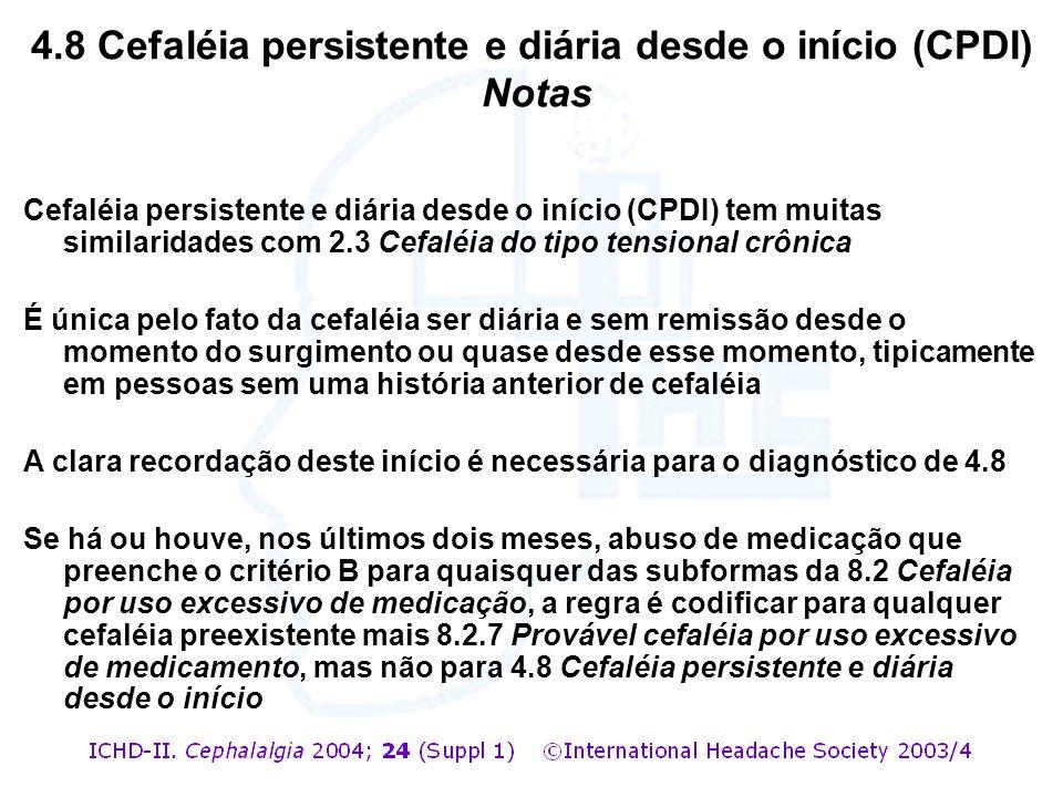 4.8 Cefaléia persistente e diária desde o início (CPDI) Notas