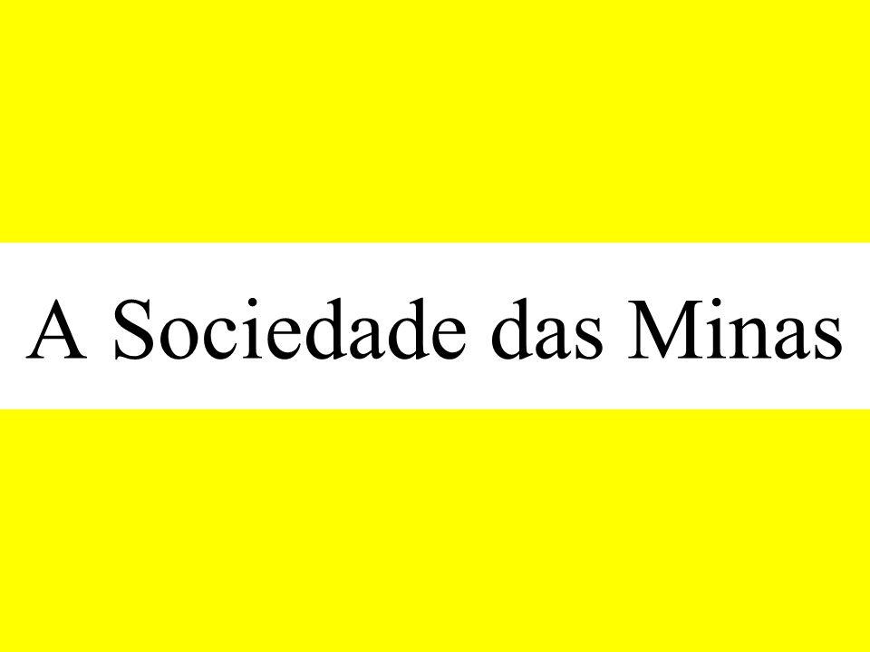 A Sociedade das Minas