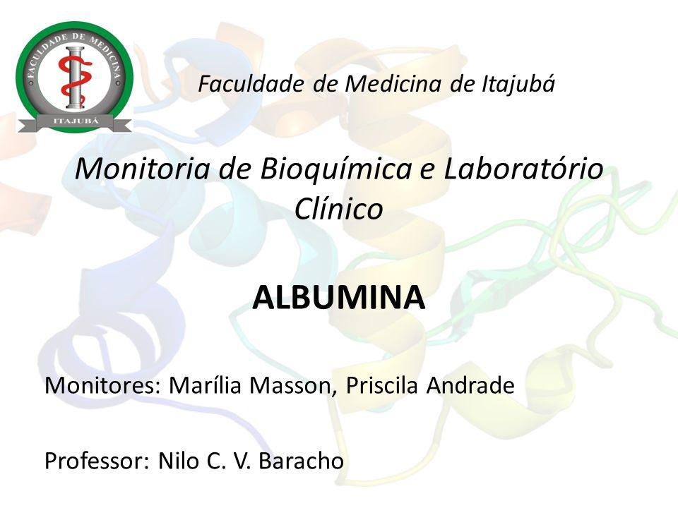 Monitoria de Bioquímica e Laboratório Clínico ALBUMINA
