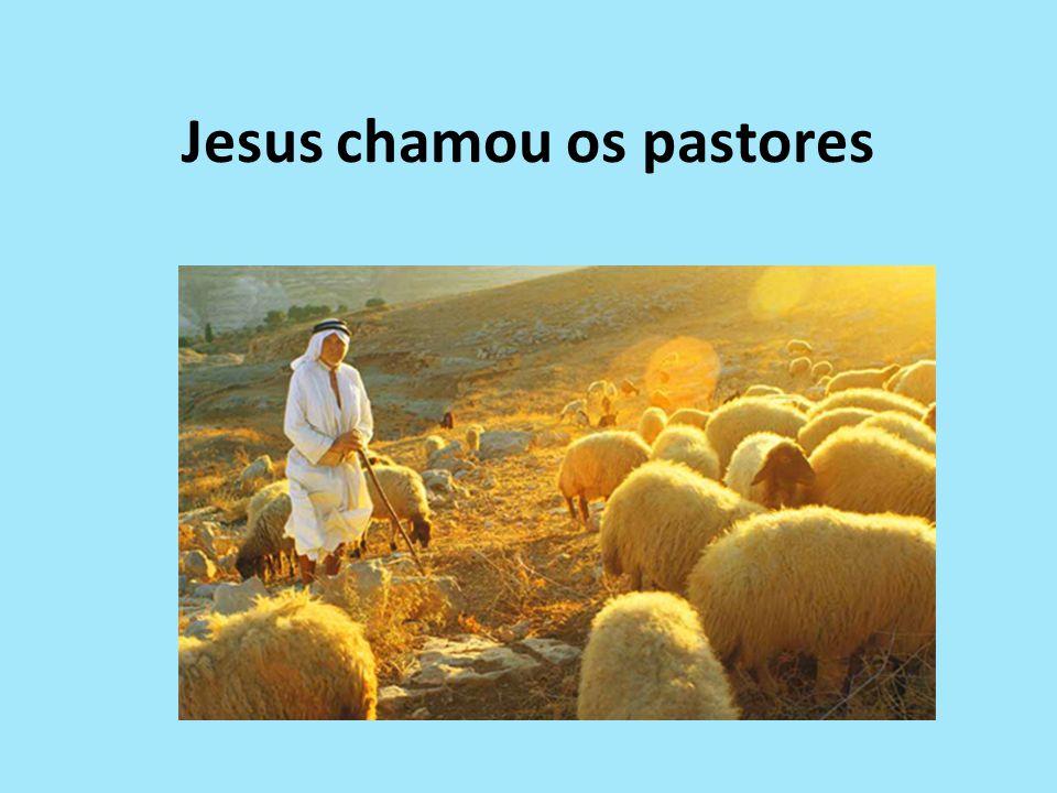 Jesus chamou os pastores