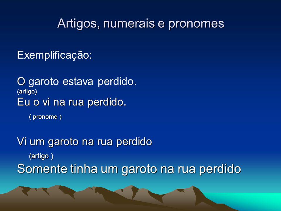 Artigos, numerais e pronomes
