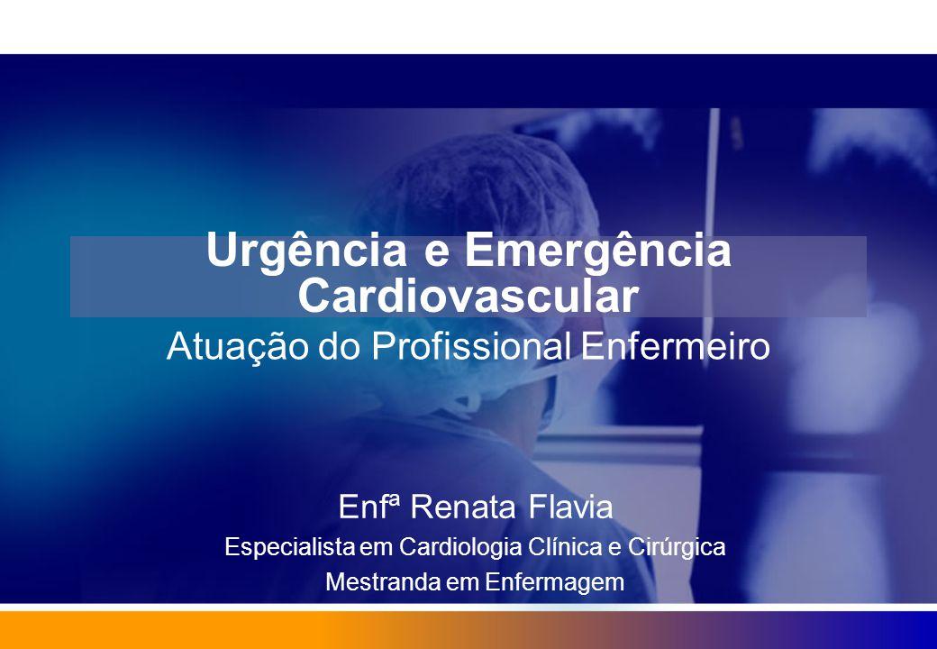 Urgência e Emergência Cardiovascular