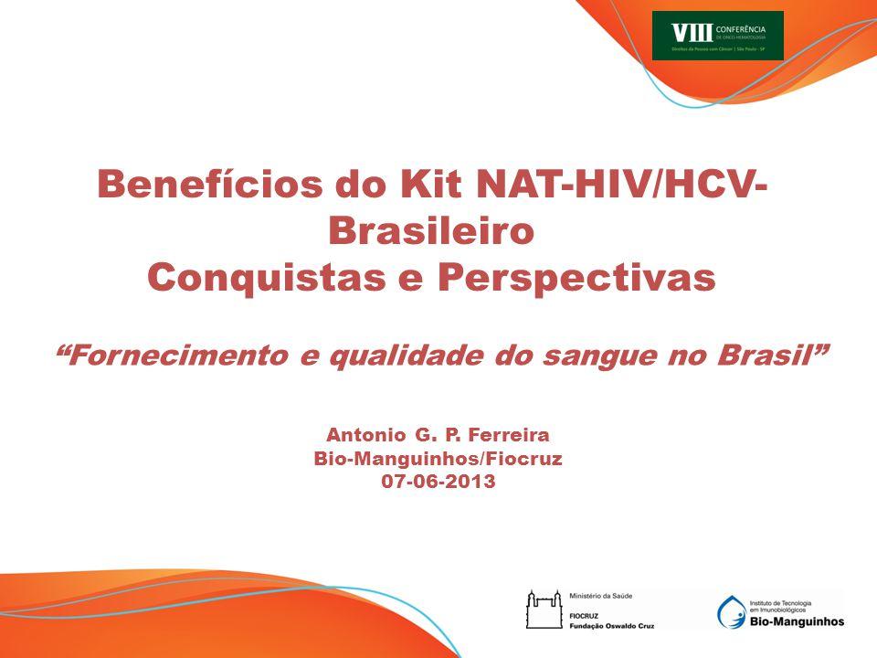 Benefícios do Kit NAT-HIV/HCV-Brasileiro Conquistas e Perspectivas