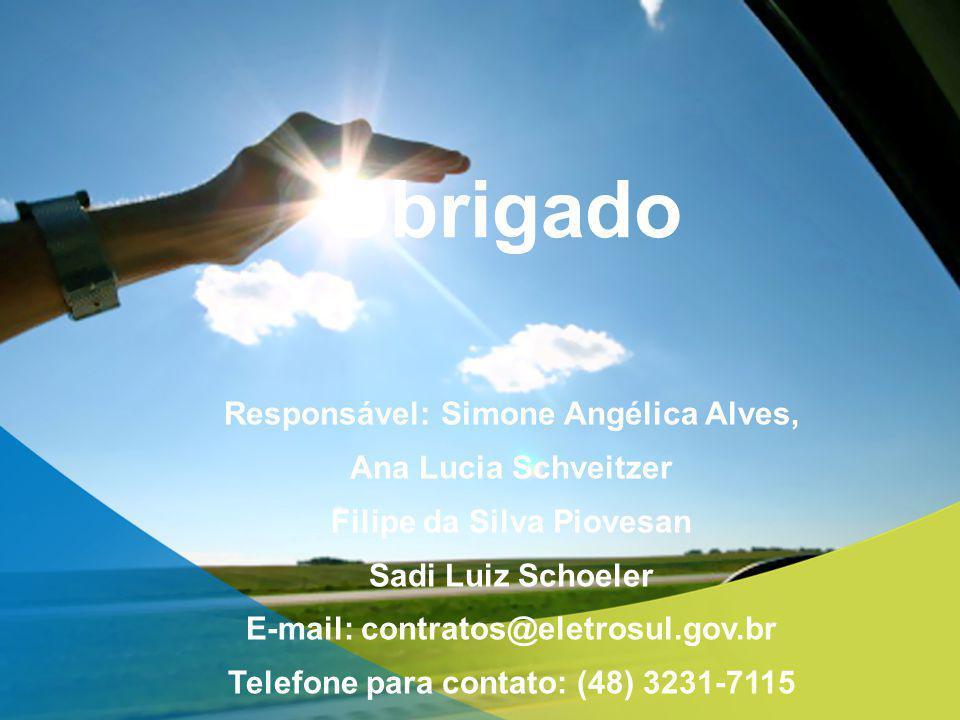 Obrigado Responsável: Simone Angélica Alves, Ana Lucia Schveitzer