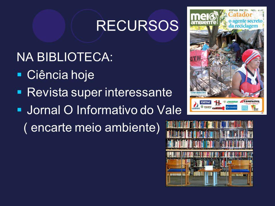RECURSOS NA BIBLIOTECA: Ciência hoje Revista super interessante