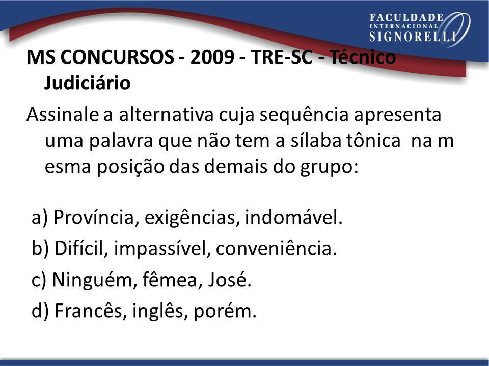 MS CONCURSOS - 2009 - TRE-SC - Técnico Judiciário